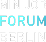 Minijob Forum Berlin